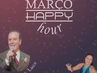 PRÓXIMA SEXTA HAPPY HOUR DE MARÇO !