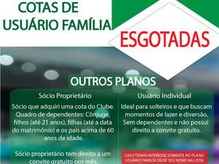 """COTAS DE """"USUÁRIO FAMÍLIA"""" ESGOTADAS !!!"""