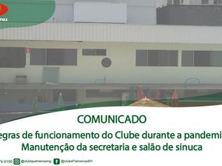 Regras de funcionamento do clube durante a pandemia / Manutenção da secretaria e salão de sinuca