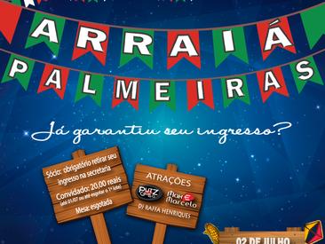 """As mesas estão esgotadas, mas você ainda pode participar do nosso """"Arraiá do Palmeiras"""" !"""