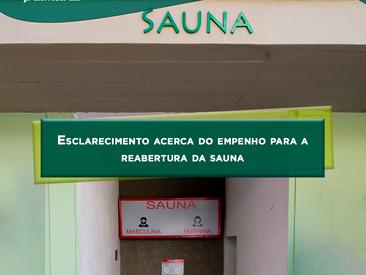 Comunicado acerca do empenho para a reabertura da sauna