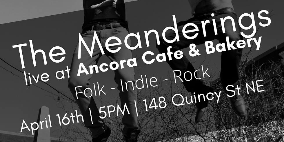 The Meanderings live at Ancora
