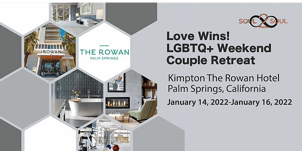 Reconnect & Unwind: Love Wins! LGBTQ+ Weekend Couples Retreat(PALM SPRINGS) (1)