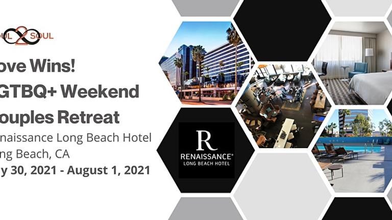 Reconnect & Unwind: Love Wins! LGBTQ+ Weekend Couples Retreat (LONG BEACH)