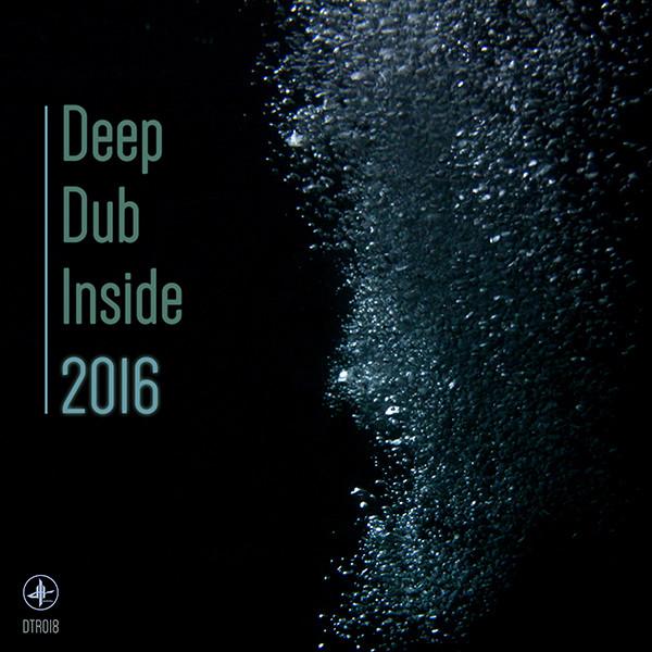 Deep Dub Inside 2016 - Dubtribu Records