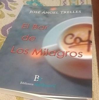 El Bar de los Milagros José Ángel Trelles
