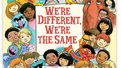 Sesame Street: We're Different, We're the Same