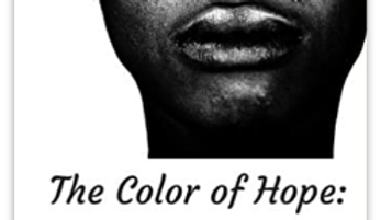 The Color of Hope: People of Color Mental Health Narratives