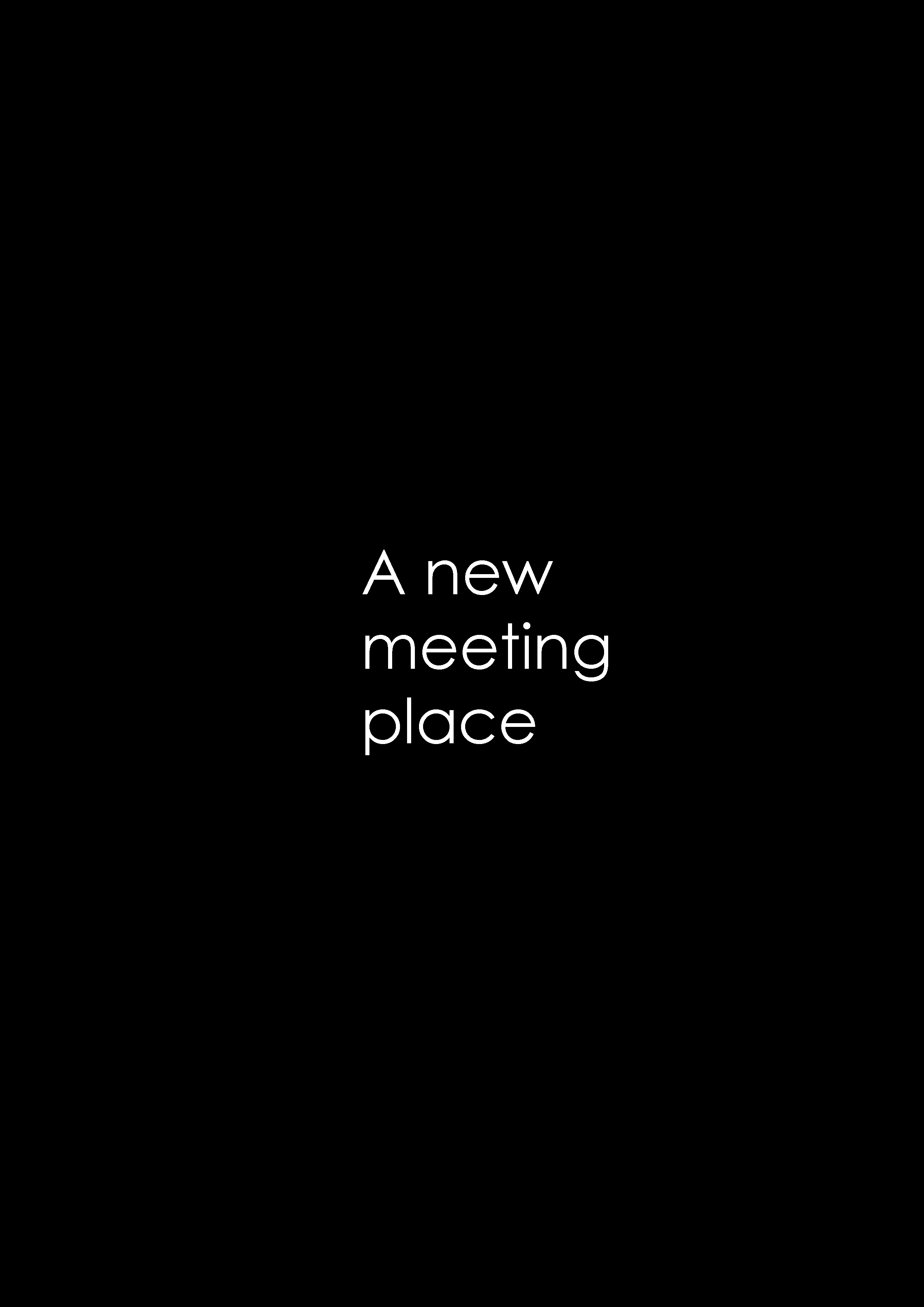 A meeting place.