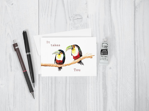"""Toucans Greeting Card: """"It takes tou"""" Cute Couples anniversary wedding valentine"""