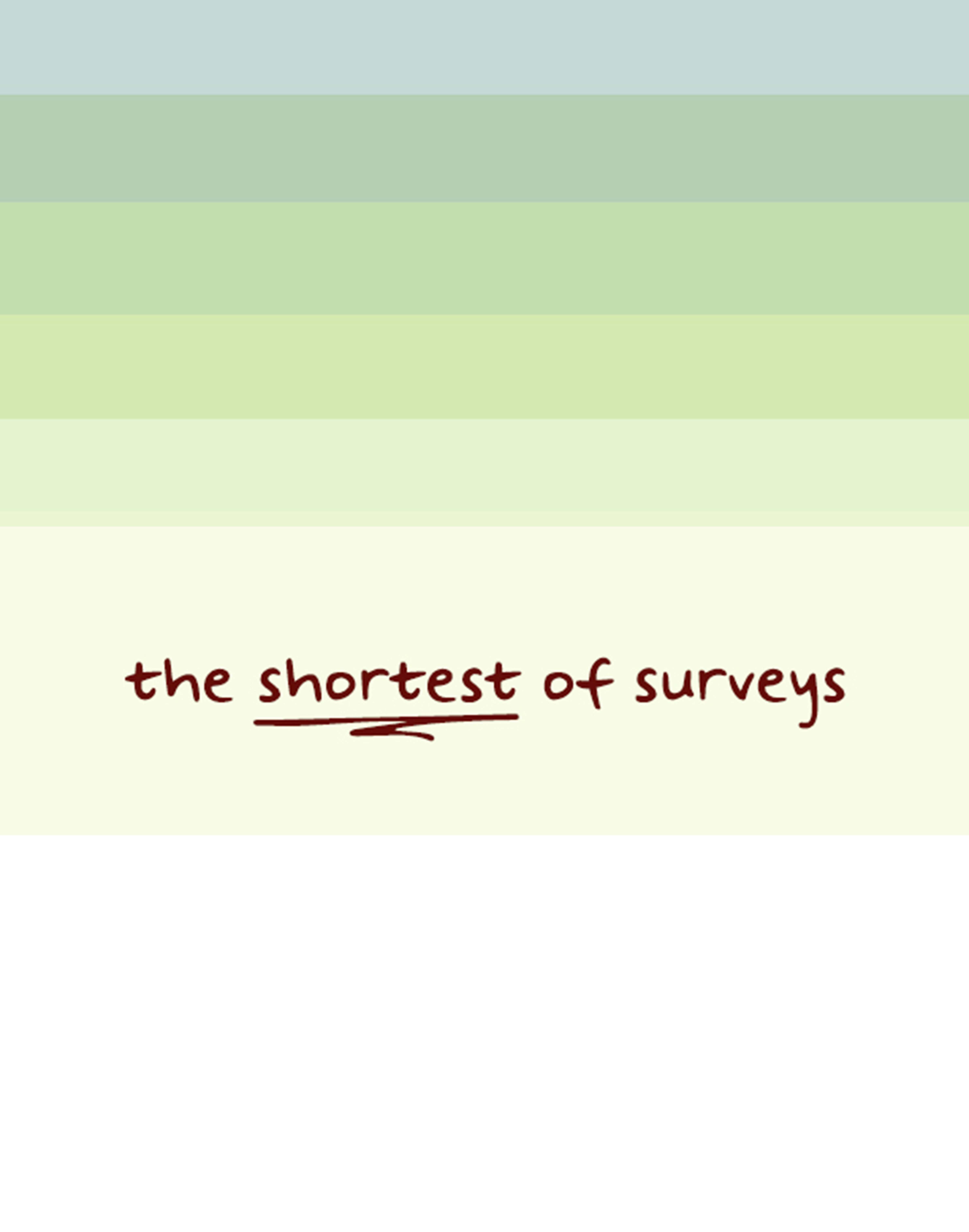 The Shortest of Surveys - website