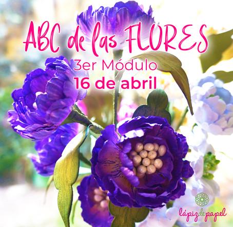 ABC de las flores - 3er módulo en abril ¡Estate atenta!