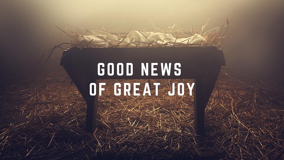 Good News of Great Joy.png