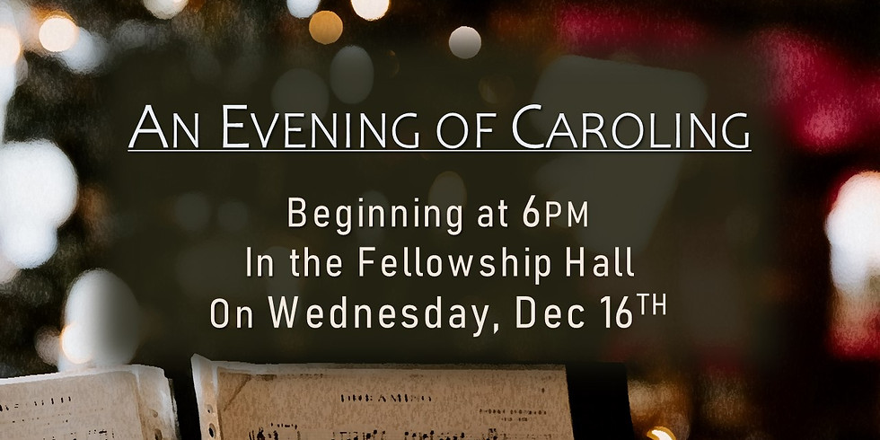 An Evening of Caroling