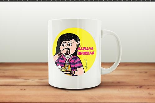 Always Bhukkad - Coffee Mug