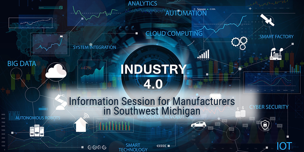 Industry 4.0 for Small Manufacturers in Southwest Michigan   Info Session