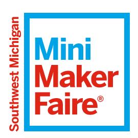 Southwest Michigan Mini Maker Faire