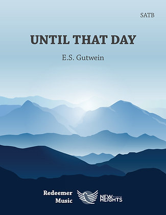 Until That Day - Sheet Music - SATB - F