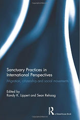"Book cover image for book ""Sanctuary Practices in International Perspectives: Migration, citizenship, and social movements"""