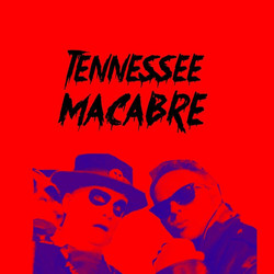 Tennessee Macabre