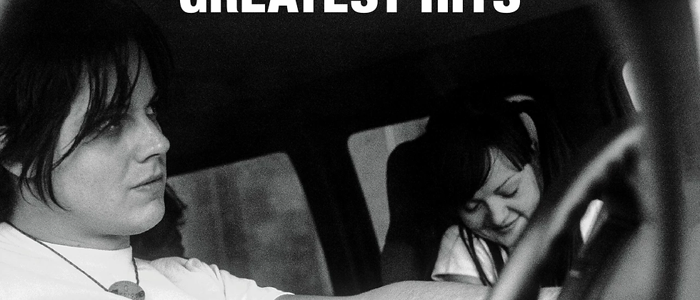 The White Stripes - Greatest Hits.