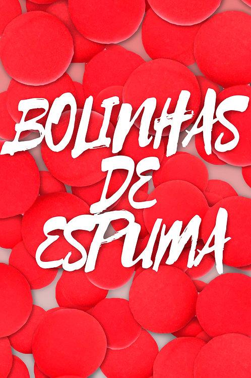 BOLINHAS DE ESPUMA