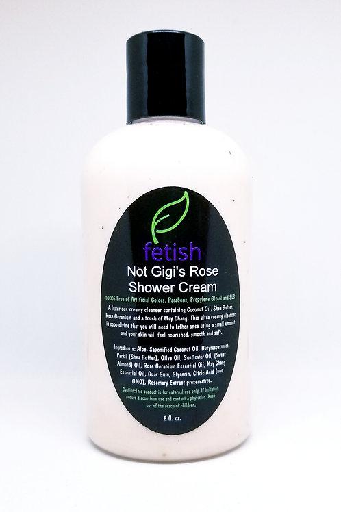 Not Gigi's Rose Shower Cream