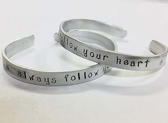 Always follow your heart - Hand Stamped Quote Bracelet