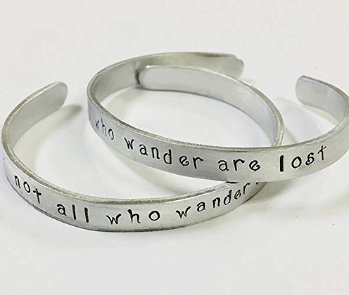 Not All Who Wander Are Lost - Hand Stamped Quote Bracelet
