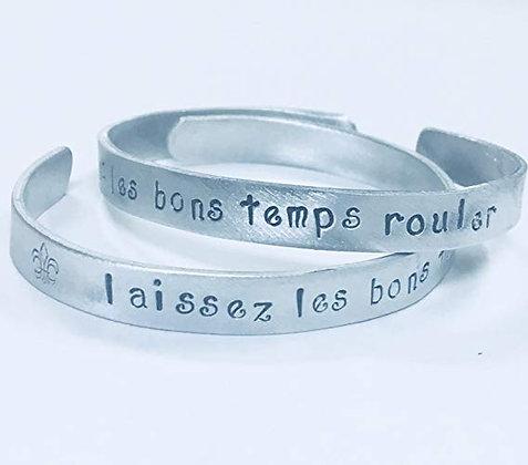 Laissez Les Bon Temps Rouler, Let the Good Times Roll - Hand Stamped Bracelet