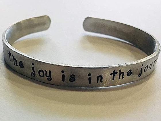 """The joy is in the journey"" Handstamped Cuff Bracelet"