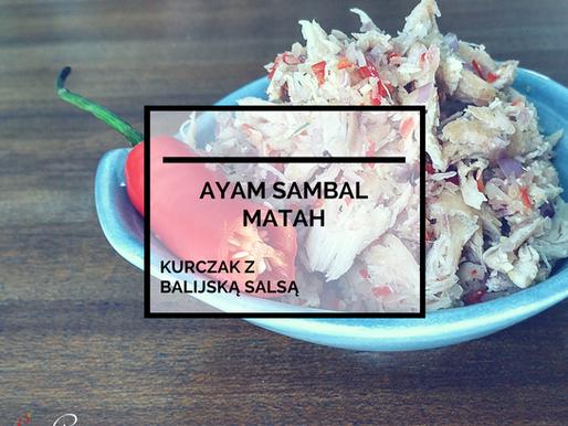 Ayam Sambal Matah – Kurczak z Balijską Salsą