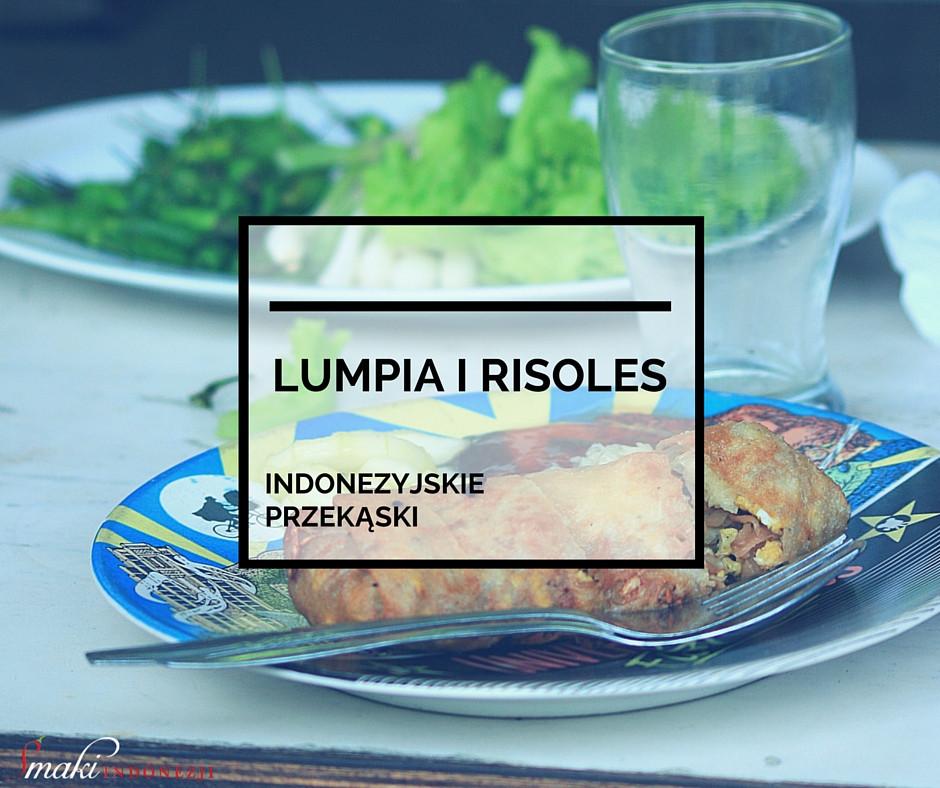 Lumpia-i-Risoles-indonezyjskie-przeką…ski-smaki-Indonezji