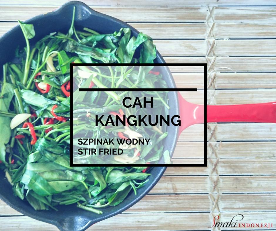 Smaki-Indonezji-Kuchnia-Indonezyjska-Przepisy-Cah-Kangkung-Szpinak-Wodny-Stir-Fried