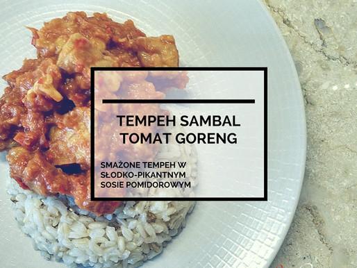 Tempeh Sambal Tomat Goreng – Tempeh W Sosie Pomidorowym