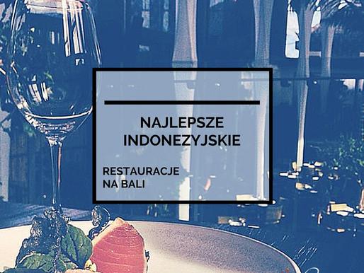 Najlepsze Indonezyjskie Restauracje Na Bali