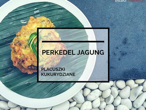 Perkedel Jagung – Placuszki Kukurydziane
