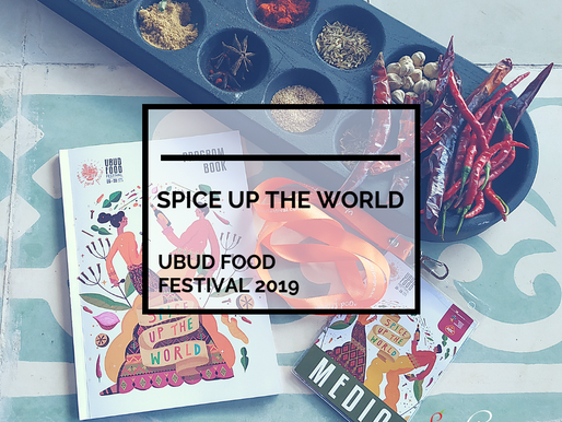 "Ubud Food Festival 2019 – ""Spice Up The World"""