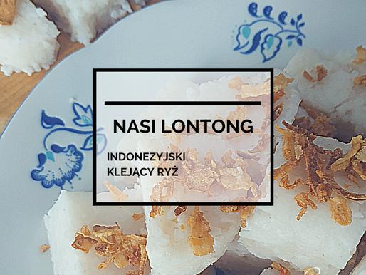 Nasi Lontong - Indonezyjski Klejący Ryż