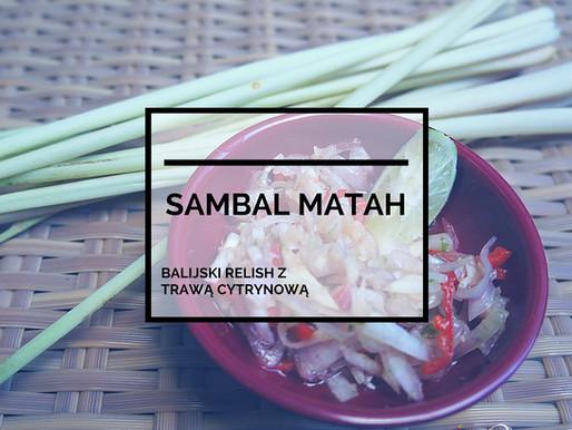 Sambal Matah -Balijski Relish Z Trawą Cytrynową