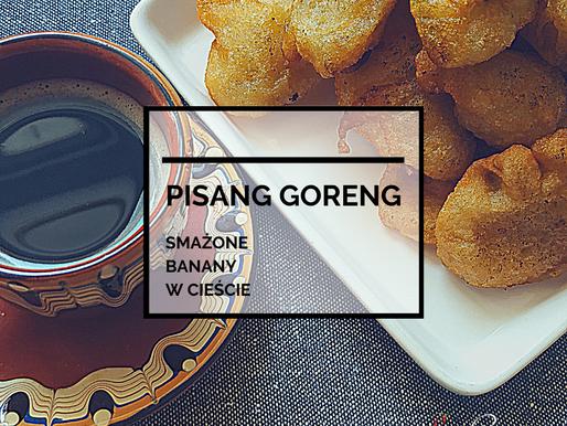 Pisang Goreng – Smażone Banany w Cieście