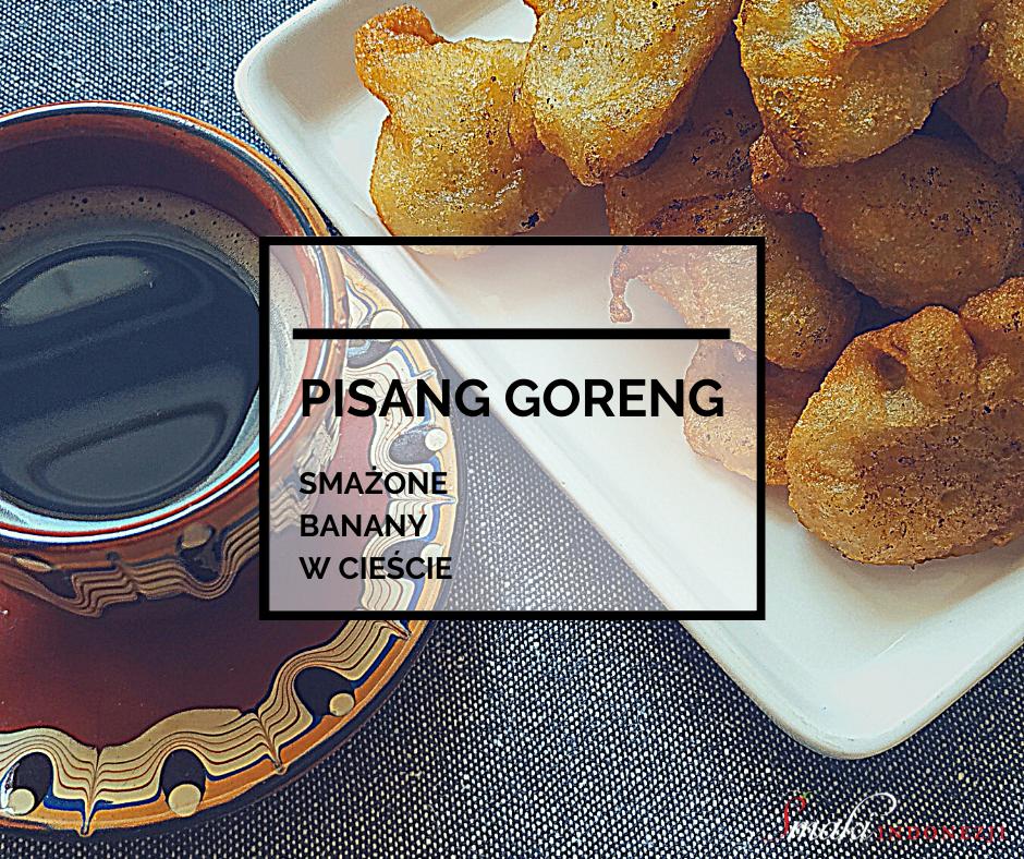 Smażone-Banany-w-Cieście-Pisang-Goreng-Smaki-Indonezji-Kuchnia-Indonezyjska-Przepis