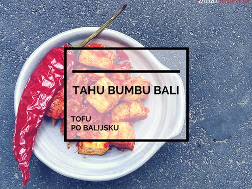 Tahu Bumbu Bali – Tofu Po Balijsku