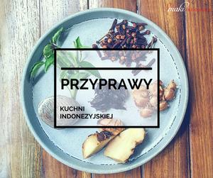 Przyprawy-Kuchni-Indonezyjskiej-Smaki-Indonezji-Kuchnia-Indonezyjska-Podróże-Kulinarne