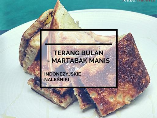 Terang Bulan – Martabak Manis: Indonezyjskie Naleśniki