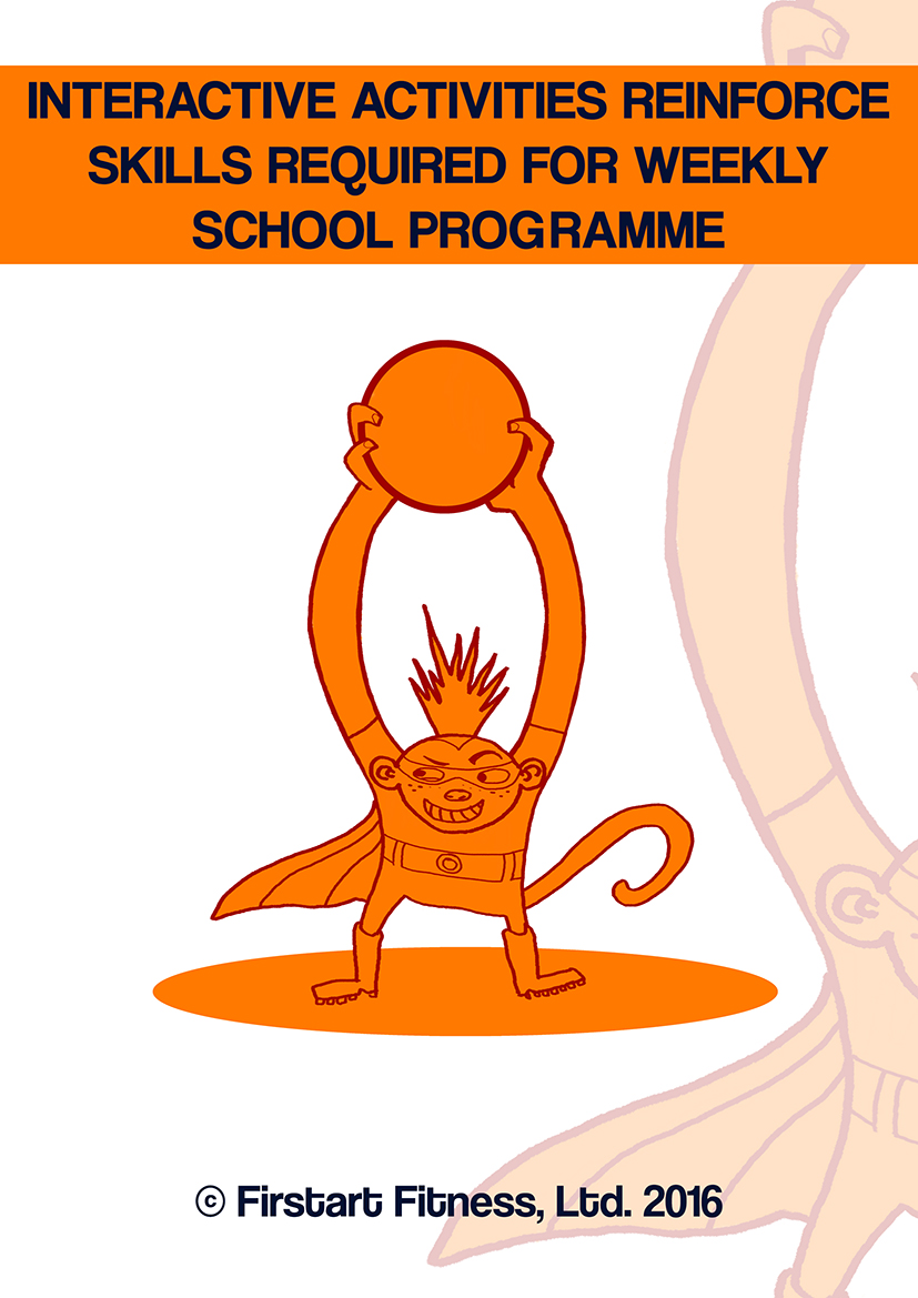 INTERACTIVE ACTIVITIES REINFORCE SKILLS REQUIRED FOR WEEKLY SCHOOL PROGRAMME