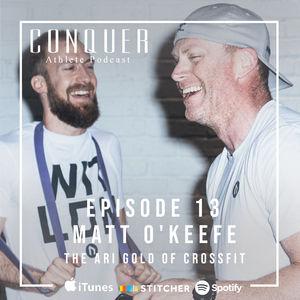 13: The Ari Gold of CrossFit w  Matt O'Keefe