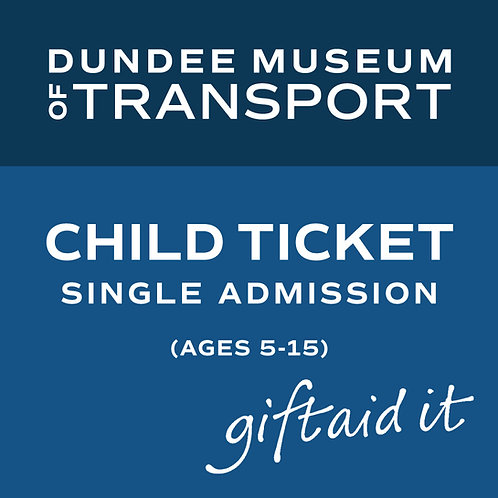 Accompanied Child Single Admission Ticket with Gift Aid donation  (ages 5-15)
