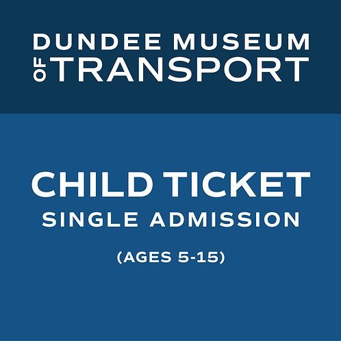 Accompanied Child Single Admission Ticket (ages 5-15)