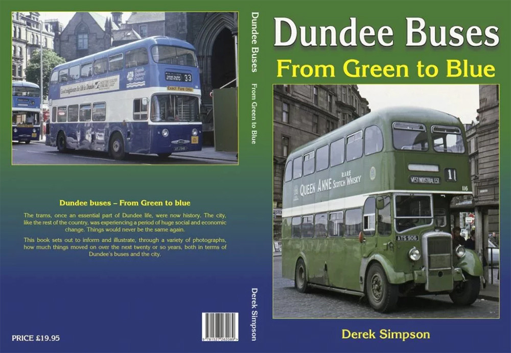 Book cover of Dundee Buses From Green to Blue by Derek Simpson